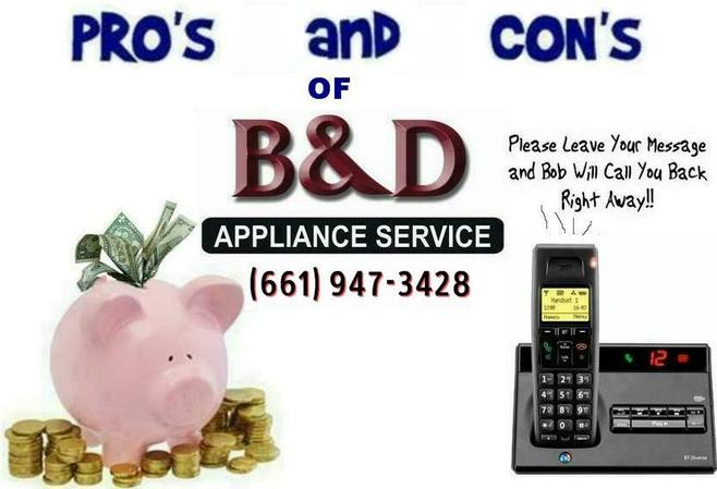 PRO's and CON's of B&D Appliance Repair in Lancaster, CA